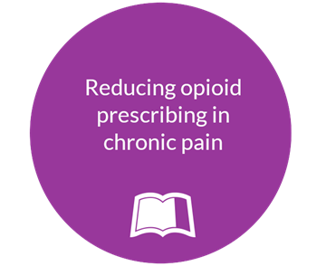Reducing opioid prescribing in chronic pain
