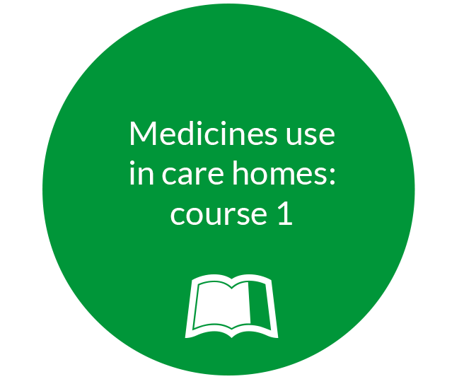 Medicines use in care homes, course 1